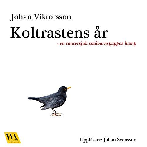 Koltrastens år audiobook cover art
