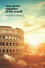 New Seven Wonders of The World: Travel Notebook, Journal, Diary (110 Pages, Lined, 6 x 9)