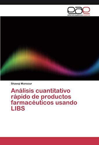 Análisis cuantitativo rápido de productos farmacéuticos usando LIBS