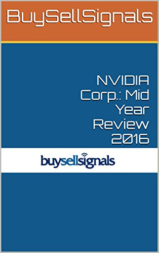 NVIDIA Corp.: Mid Year Review 2016 (English Edition)