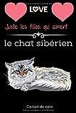 Juste les filles qui aiment le chat sibérien. Ca: Carnet de notes pour les amoureux des chats. 120 page 12,24 cm x 22,86 cahier de note élégant et ... professionnels.Humour professionnel