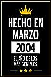 Hecho En Marzo 2004 El Año DE Los Más Geniales: Regalo de Cumpleaños de 17 años para Mujeres y Hombres, para Niñas y Niños | Idea de Regalo de ... | Cuaderno de Notas, Diario.
