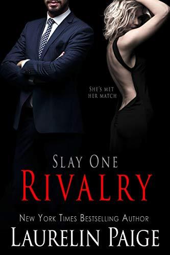 Rivalry (Slay Quartet Book 1) (English Edition)