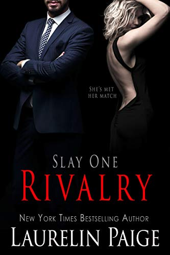 Rivalry (Slay Book 1) by [Laurelin Paige]