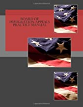 Board of Immigration Appeals Practice Manual