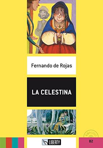 La Celestina. B2. Con CD-Audio [Lingua spagnola]