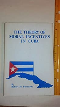 Hardcover The theory of moral incentives in Cuba, Book