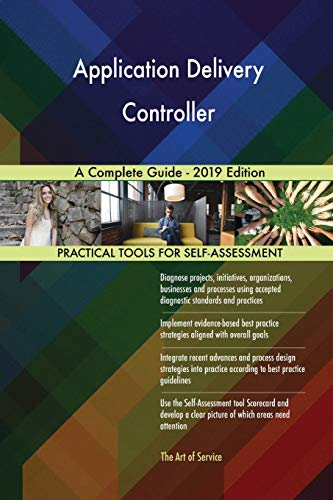 Blokdyk, G: Application Delivery Controller A Complete Guide