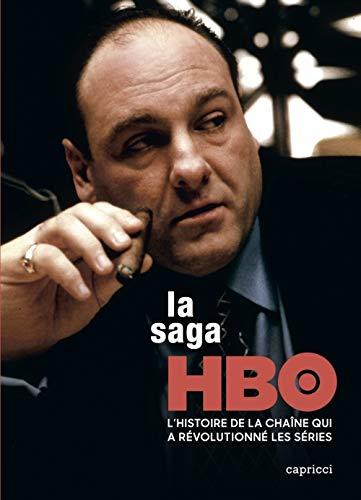 La saga HBO : Dans les coulisses de la chaîne qui a révoluti