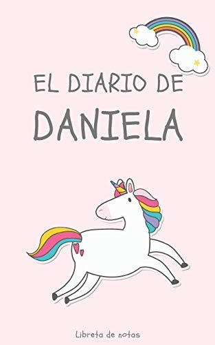 El Diario de Daniela Libreta de Notas: Cuaderno con 110 Páginas | Páginas con Rayas Horizontales y en Blanco | Regalo Perfecto Para Niñas | Desconecta de las Pantallas