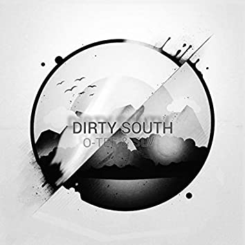 DIRTY SOUTH (Remastered)