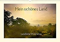 Mein schoenes Land - Landliebe Wetterau (Wandkalender 2022 DIN A3 quer): Laendliche Szenen aus der hessischen Wetterau (Monatskalender, 14 Seiten )