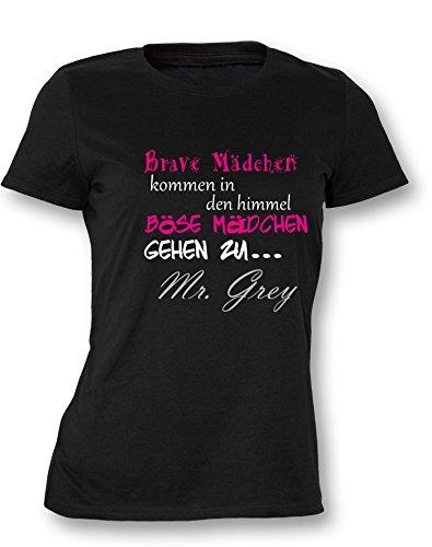 Brave Mädchen kommen in den Himmel Böse gehen zu Mr Grey - Damen T-Shirt in Größe M