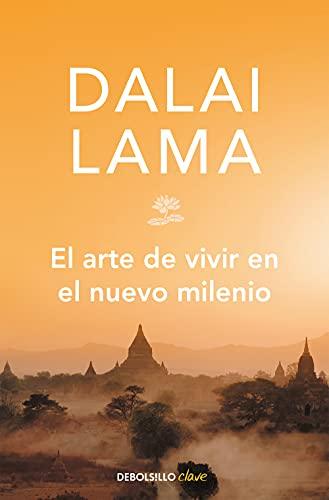 El arte de vivir en el nuevo milenio (Clave) (Spanish Edition)