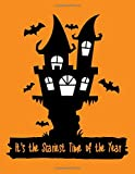 It's the Scariest Time of the Year: 8.5x11 Spooky Halloween Notebook with (Halloween Gift for Kids,...
