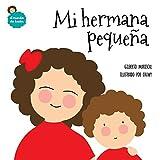 Mi hermana pequeña: Volume 3 (El mundo de Lucía)