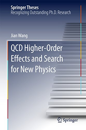 QCD Higher-Order Effects and Search for New Physics (Springer Theses)