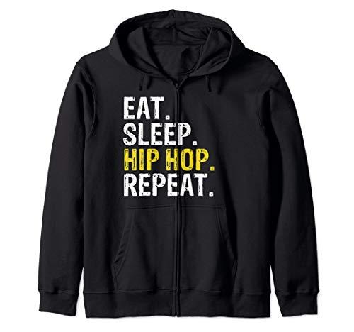 Eat Sleep Hip Hop Repeat Rap Music Dance Gift Zip Hoodie