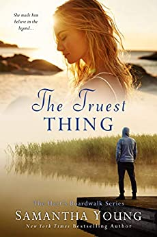 The Truest Thing: Hart's Boardwalk #4 by [Samantha Young]