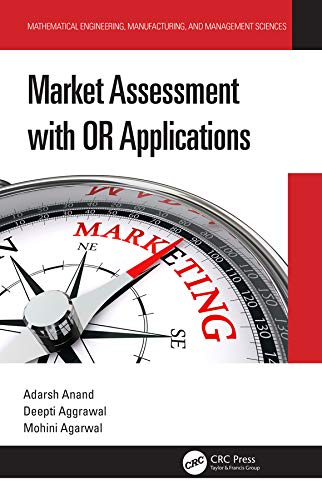 Market Assessment with OR Applications (Mathematical Engineering, Manufacturing, and Management Sciences) (English Edition)