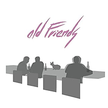 Old Friends - EP