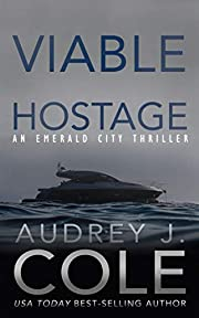 Viable Hostage (Emerald City Thriller Book 4)