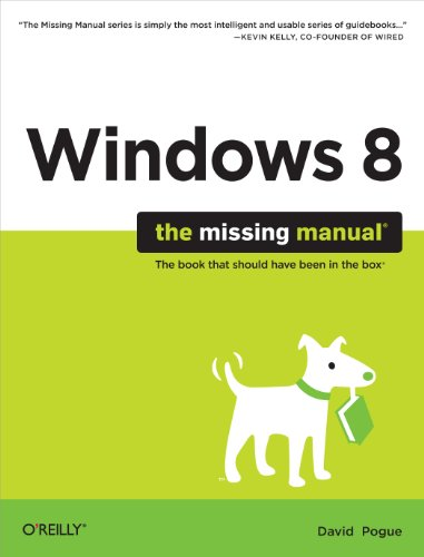 Windows 8: The Missing Manual (Missing Manuals) (English Edition)