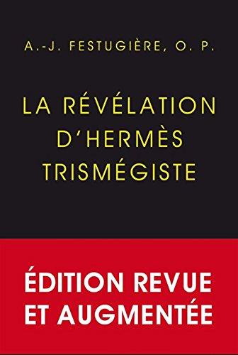The Revelation of Hermès Trismegistus: Eagrán deiridh, athbhreithnithe agus ceartaithe