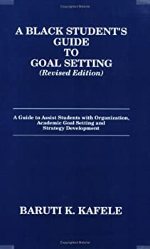 Black Student's Guide to Goal Setting 0962936928 Book Cover