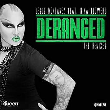 Deranged (The Remixes)