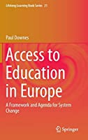Access to Education in Europe: A Framework and Agenda for System Change (Lifelong Learning Book Series (21))