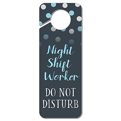 Graphics and More Night Shift Worker Do Not Disturb Plastic Door Knob Hanger Sign