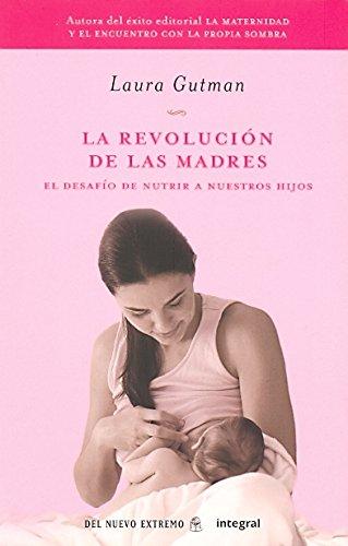 La revolucion de las madres: 179 (OTROS INTEGRAL)