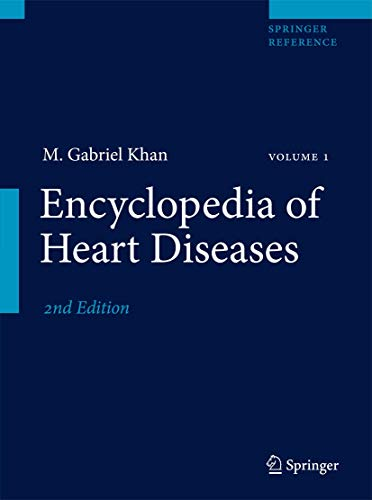 Compare Textbook Prices for Encyclopedia of Heart Diseases 2nd ed. 2011 Edition ISBN 9781607612186 by Khan, M. Gabriel