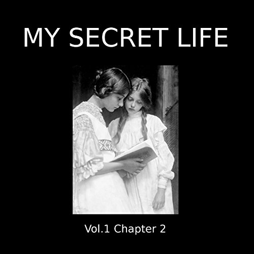 My Secret Life: Volume One Chapter Two cover art