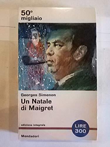 Un Natale di Maigret Ed Integrale Mondadori
