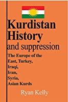 Kurdistan History and suppression