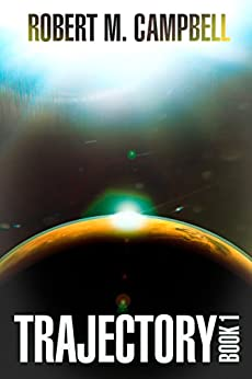 Trajectory Book 1 (New Providence) by [Robert M. Campbell]