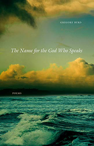 The Name for the God Who Speaks: Poems (English Edition)