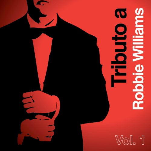 Tributo a Robbie Williams, Vol. 1