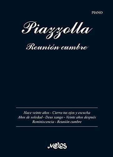 Piazzolla. Reunión Cumbre: Partituras para piano