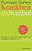 Krankheit als Symbol: Ein Handbuch der Psychosomatik. Sympto