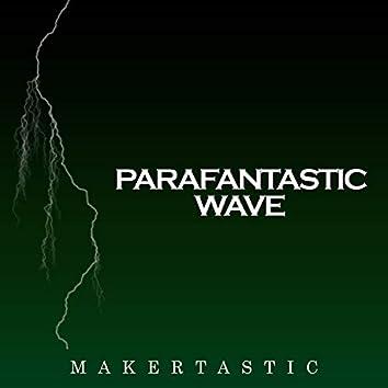 Parafantastic Wave