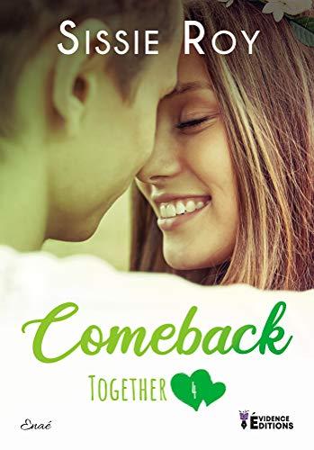 Comeback: Together, T4 par [Sissie Roy]