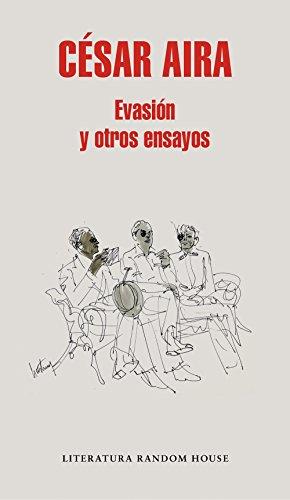 Evasión y otros ensayos (Spanish Edition)