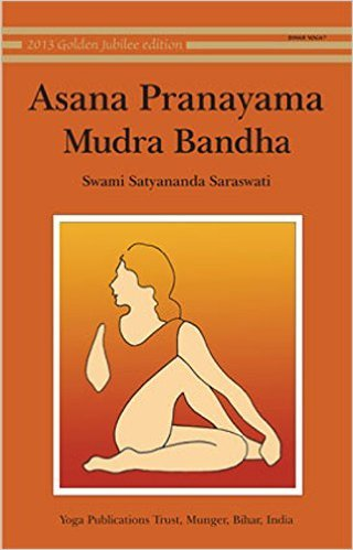 Asana, Pranayama, Mudra and Bandha: 1 Paperback – 1 Oct 2002 by Swami Satyananda Saraswati (Author)