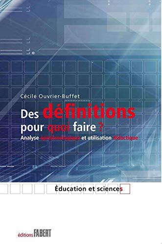 Des définitions pour quoi faire ? - Analyse épistémologique et utilisation didactique