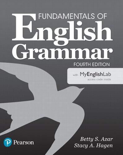 Fundamentals of English Grammar with MyEnglishLab (4th Edition)