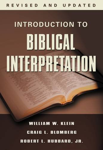Introduction to Biblical Interpretation, Revised and...