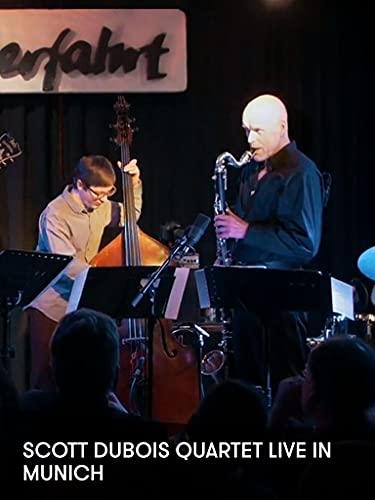 Scott DuBois Quartet Live In Munich